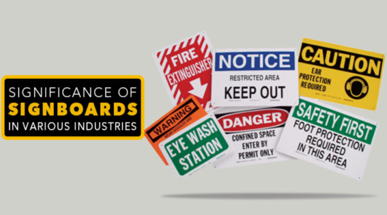 Significance Of Signboards In Various Industries.